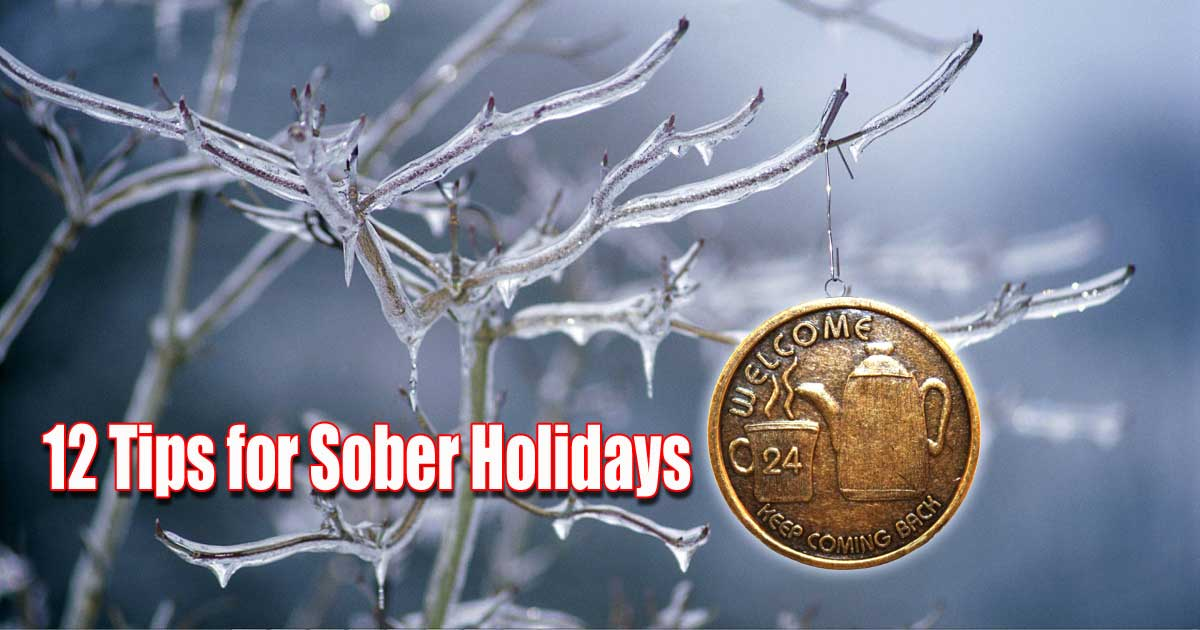 12 Tips for Sober Holidays